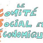 Le CSE (Comité Social et Économique) – Qu'est-ce que c'est ?